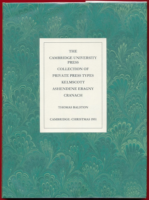 Image for The Cambridge University Press Collection of Private Press Types.  Kelmscott Ashendene Eragny Cranach.