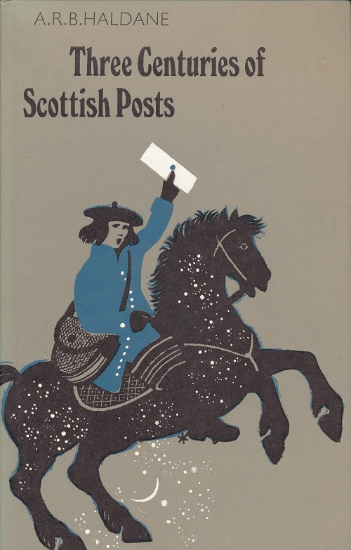 Image for Three Centuries of Scottish Posts.  An Historical Survey to 1836.