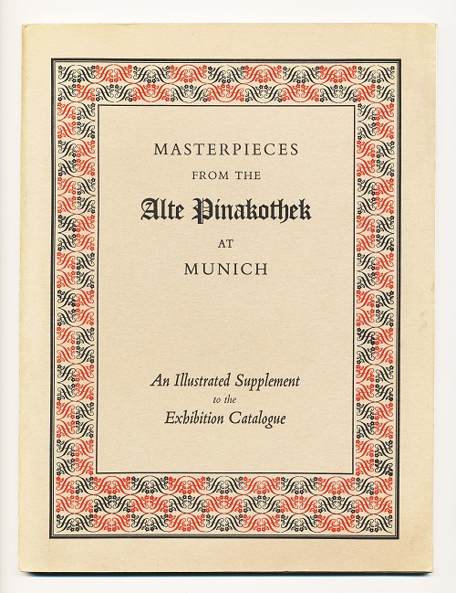 Image for Masterpieces from the Alte Pinakothek at Munich.  An Illustrated Supplement to the Catalogue of an Exhibition held at the National Gallery London.