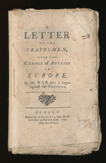 Image for A Letter to the Craftsmen, upon the Change of Affairs in Europe by the War that is begun against the Emperour.