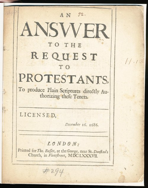 Image for An Answer to the Request to Protestants To produce Plain Scriptures directly Au-thorizing these Tenets. Licensed, December 16. 1686.