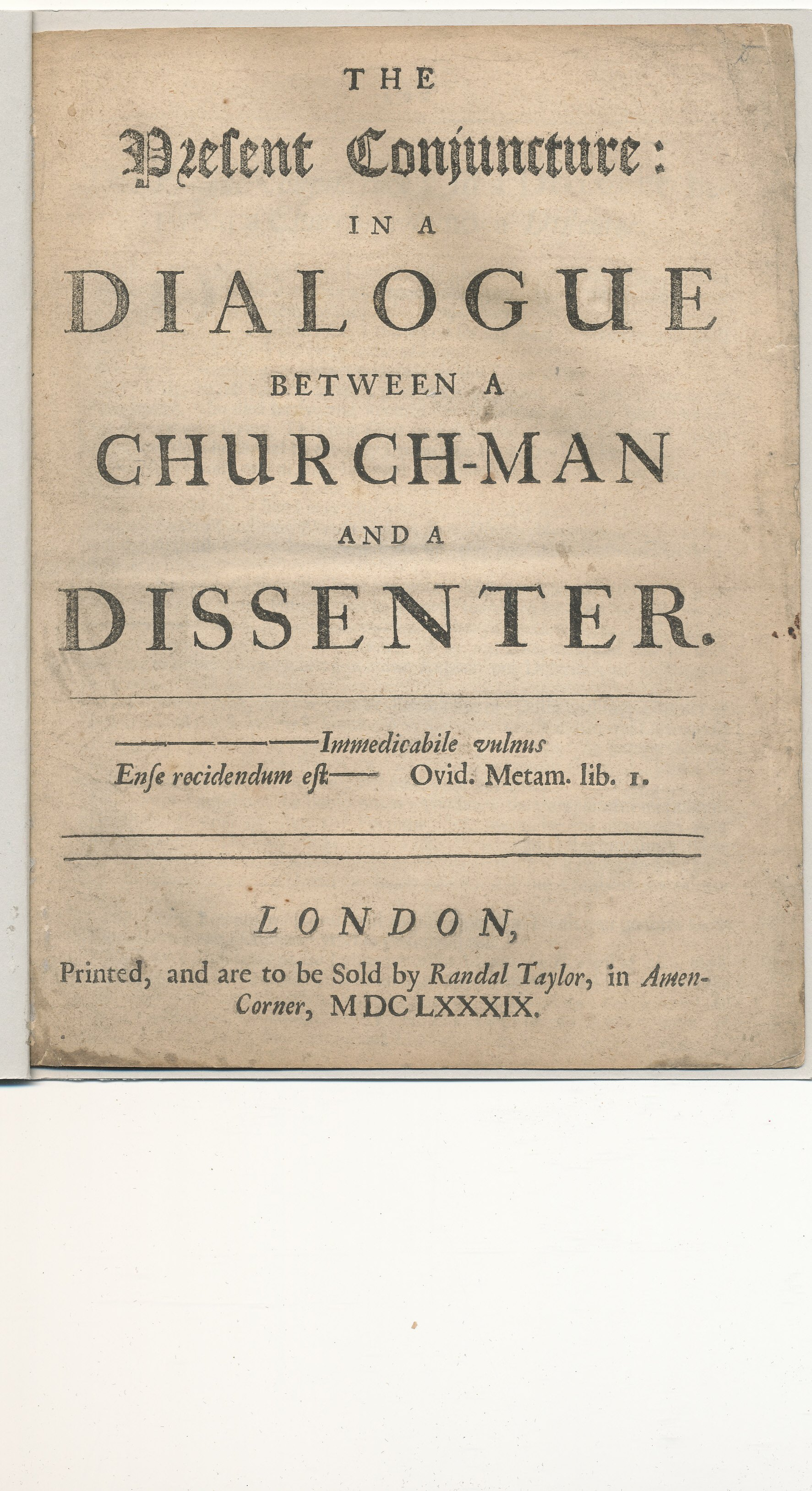 The Present Conjuncture: In A Dialogue Between A Church-Man And A Dissenter.