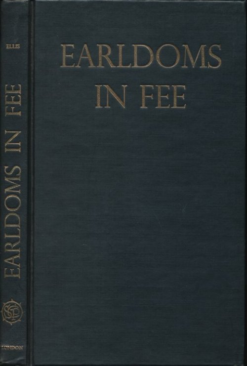 Earldoms in Fee.  A Study in Peerage Law and History.