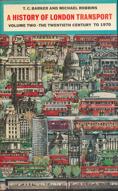 Image for A History of London Transport. Passenger Travel and the Development of the Metropolis.